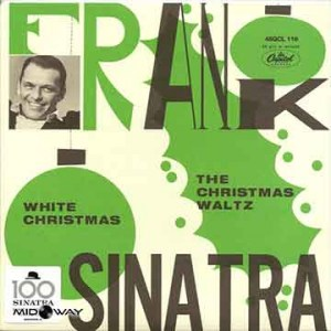 Frank Sinatra ‎| White Christmas / The Christmas Waltz (7 Inch)