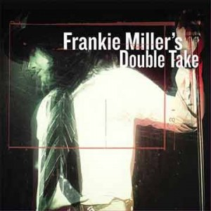 Frankie Miller | Frankie Miller's Double Take (Lp)