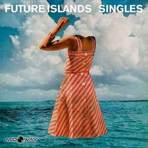Future Islands | Singles (Lp)