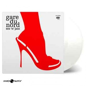 Gare Du Nord | Sex 'n' jazz | White-Vinyl (Lp)