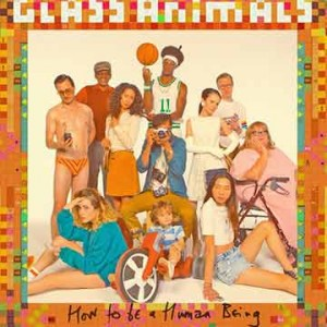 Glass Animals | How To Be A Human Being (Lp)