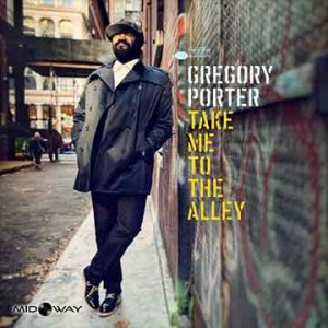Gregory Porter | Take Me To The Alley (Lp)