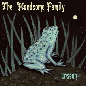 Handsome Family | Unseen (Lp)