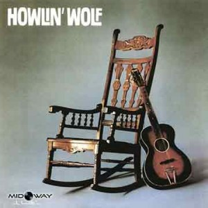 Howlin' Wolf | Rockin' Chair Album (Lp)