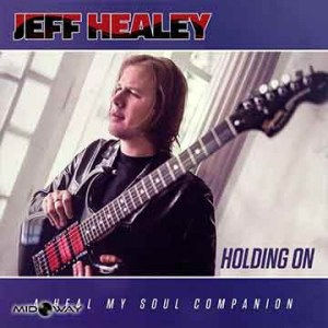 Jeff Healey | Holding On (Lp)