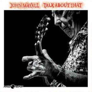 John Mayall | Talk About That (Lp)