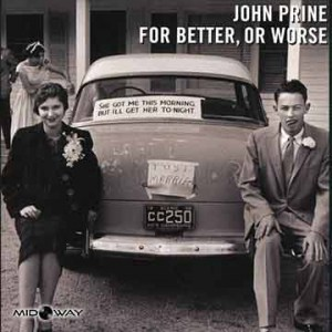 John Prine | For Better, Or Worse (Lp)