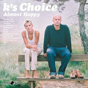 K's Choice | Almost Happy (Lp)