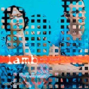 Lamb | What Sound (Lp)