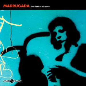 Madrugada | Industrial Silence (Lp)