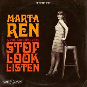 Marta Ren & The Groovelvets | Stop Look Listen (Lp)