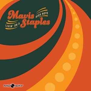 Mavis Staples | Livin On A High Note (Lp)