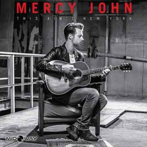 Mercy John | This Ain'T New York (Lp)