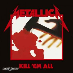 Metallica | Kill 'Em All (Lp)
