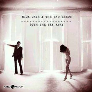 Nick Cave & The Bad Seeds | Push The Sky Away (Lp)