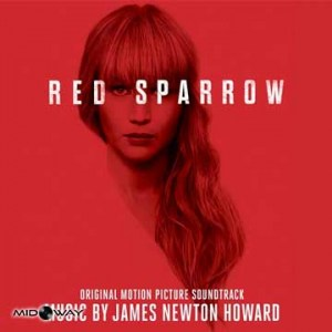 OST - RED SPARROW - MUSIC BY JAMES NEWTON HOWARD