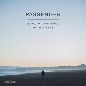 Passenger | Young As The Morning Old As The Sea  (Lp)