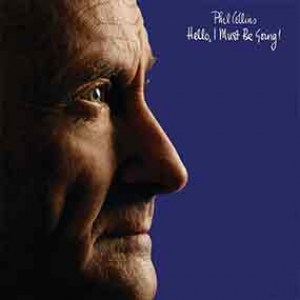 Phil Collins | Hello, I Must Be Going! (Lp)
