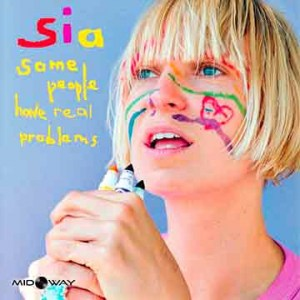 Sia | Some People Have Real Problems (Lp)