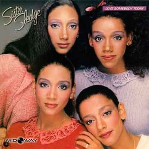 Sister Sledge | Love Somebody Today (Lp)