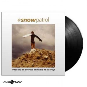 Snow Patrol When Its All Over We Still Have To Clear up - Lp Midway