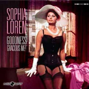 Sophia Loren | Goodness Gracious Me! (Lp)