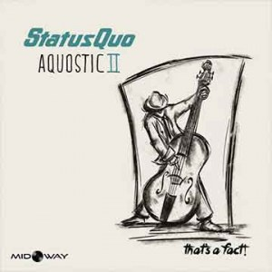 Status Quo | Aquostic Ii - That's A Fact (Lp)