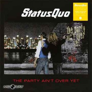 Status Quo | Party Ain'T Over Yet (Lp)
