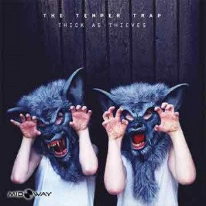 Temper Trap | Thick As Thieves (Lp)