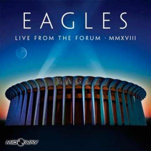 The Eagles - Live From The Forum MMXVIII - Lp Midway