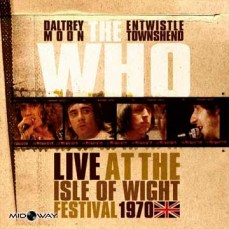 The Who - Live At The Isle Of Wight Festival 1970 - Lp Midway