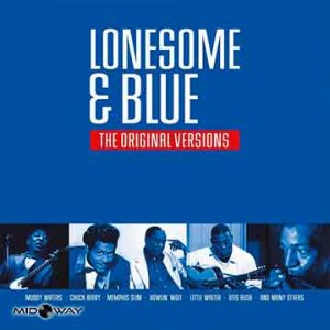 Various Artists Lonesome & Blue - The original versions