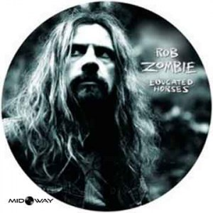 Rob Zombie | Educated Horses (Lp Picture Disc)