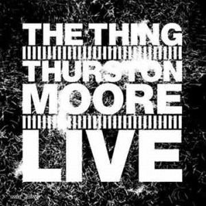 With Thurston Moore Thing | Live (Lp)