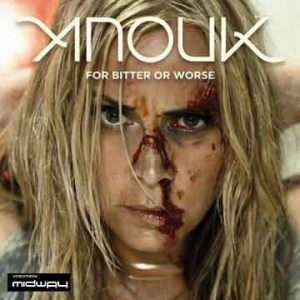 Anouk | For Bitter Or Worse