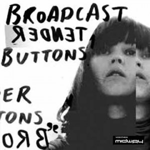 Broadcast, Tender, Buttons, Lp