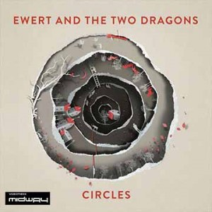 Ewert, And, The, Two, Dragons, Circles,  Lp