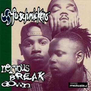 Fu-Schnickens | Nervous Breakdown (Lp)