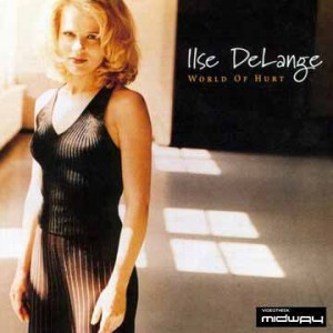 Ilse DeLange | World Of Hurt (Lp)