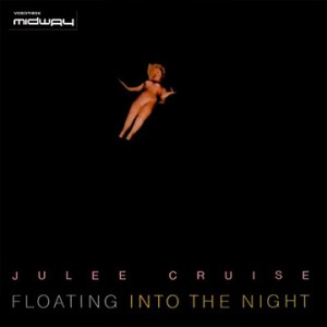 Julee, Cruise, Floating, Into, The, Night