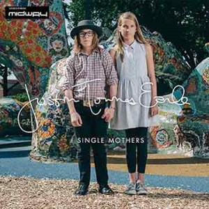 Justin Townes Earle | Single Mothers / Absent Fathers (Lp)