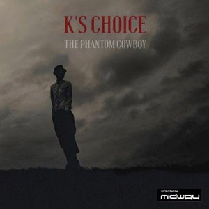 K's, Choice, Phantom, Cowboy, Lp, Cd