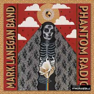 Mark, Lanegan, Band, Phantom, Radio