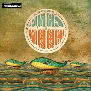 Mister, And, Mississippi, Mister, And, Mississippi, LP, Cd