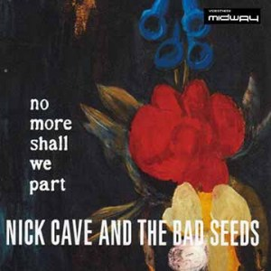 Nick, Cave, &, Bad, Seeds, No, More, Shall, We, Part, Lp