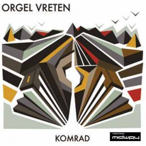 Orgel, Vreten, Komrad, Lp, Cd,  Lp