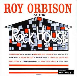 Roy, Orbison, At, The, Rock, House, Ltd, Lp