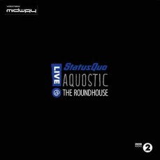 Status, Quo, Aquostic!, Live, At, The, Roundhouse, Lp