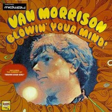 Van, Morrison, Blowin', Your, Mind