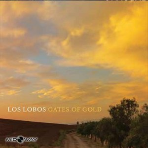 Vinyl, album, band, Los, Lobos, Gates, Of, Gold, Lp